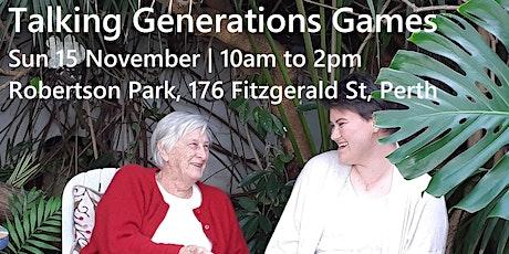 Talking Generations Games tickets