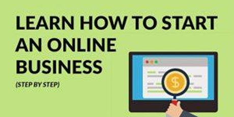 Fastest and Effective Way to Start A Online Business  - Malaysia tickets