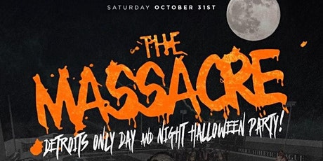 THE MASSACRE 2020 - The Wildest Halloween Party Ever! tickets