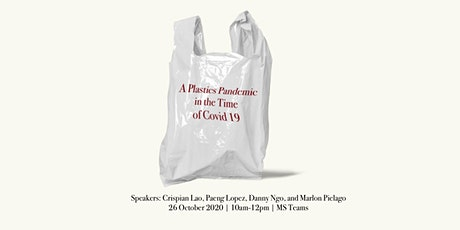 A Plastics Pandemic in the Time of Covid 19 tickets