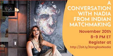 A Conversation with Nadia from Indian Matchmaking tickets