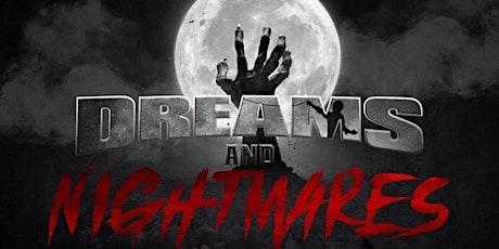 DREAMS AND NIGHTMARES 2020 - Halloween Party tickets
