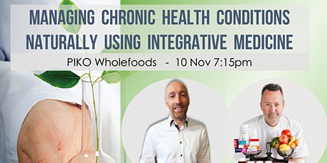 Managing chronic health conditions naturally using integrative medicine tickets