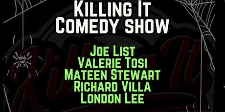 Killing It Comedy #2- Joe List, Valerie Tosi, Richard Villa, Mateen Stewart tickets