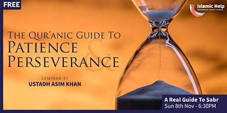 A Real Guide To Sabr | Patience & Perseverance Series | Part 2 tickets