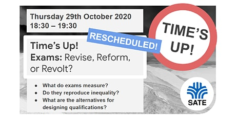 Time's Up! Exams: Revise, Reform, or Revolt? (RESCHEDULED) tickets