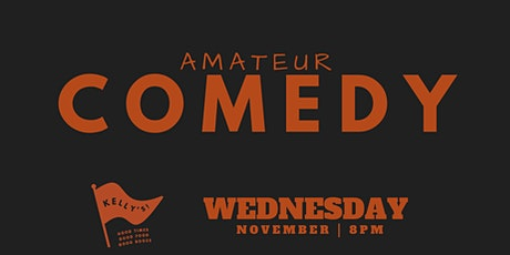 Comedy On Edge presents Amateur Comedy Series at Kelly's | Heat 1 tickets