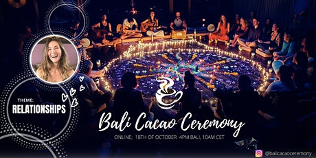 CACAO CEREMONY about Emotions - online live from Bali tickets