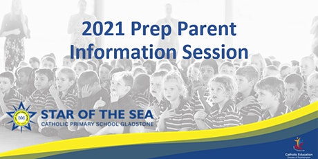 Star of the Sea 2021 Prep Parent Information Session tickets