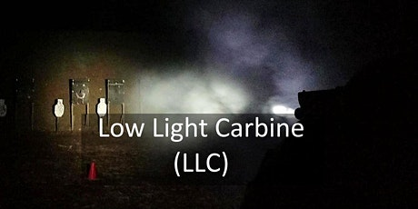 Low Light Carbine (LLC), Dec 5, 2020 tickets