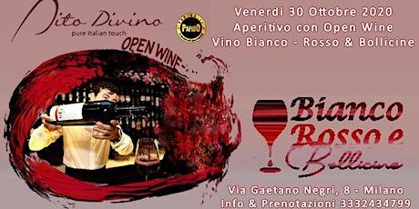 Open Wine Party @ Dito Divino Milano Venerdi 30 Ottobre 2020 -✆3332434799 biglietti