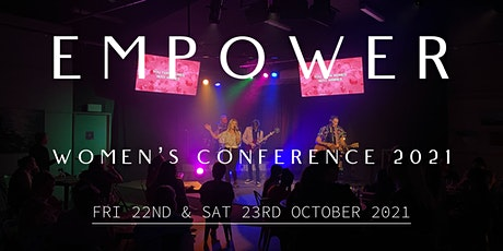 Empower Women's Conference  2021 tickets