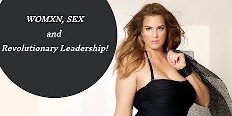 Women, Sex, and Revolutionary Leadership tickets