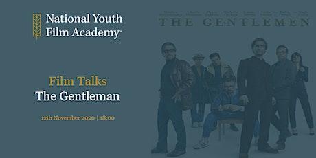 Film Talks - The Gentlemen