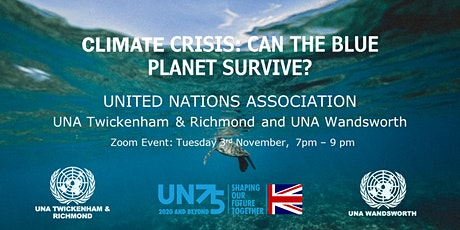 Climate Crisis:  Can the  blue Planet survive? tickets
