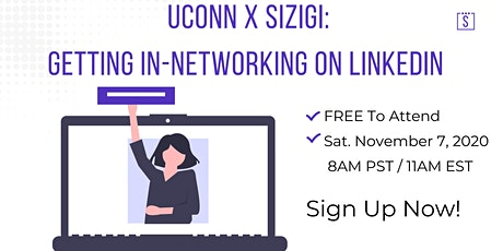 UConn X Sizigi: Getting In - Networking on LinkedIn tickets