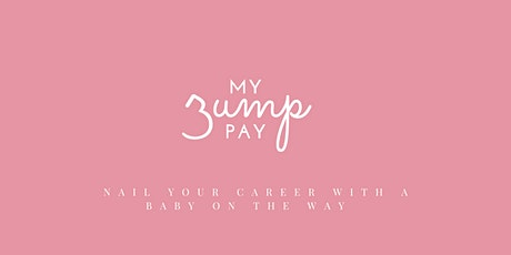Nail your career with a baby on the way - November Masterclass tickets