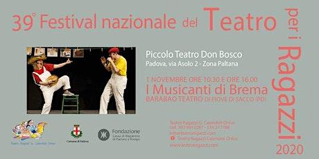 I MUSICANTI DI BREMA - domenica 1 novembre ore 16.00 tickets