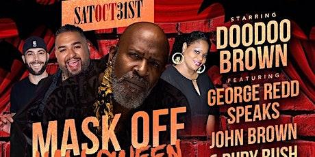 Mask Off Halloween Bash - Doodoo Brown tickets