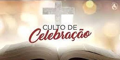 CULTO DE CELEBRAÇÃO - 17h ( PRIMEIRO CULTO) billets