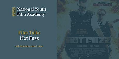 Film Talks - Hot Fuzz