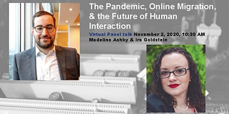 The Pandemic, Online Migration and the Future of Human Interaction tickets