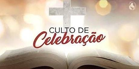 CULTO DE CELEBRAÇÃO 18:30 ( SEGUNDO CULTO) billets