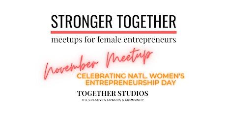 November Stronger Together Meetup tickets
