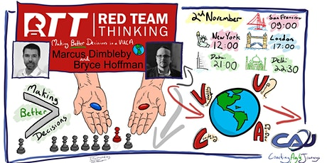 CAJ 056-Red Team Thinking in a VUCA World – Marcus Dimbleby/Bryce Hoffman tickets