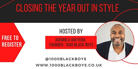 1000 Black Boys - Closing the Year Out in Style - December 2020 tickets