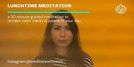 Creating Space: Midday Meditation for Remote Workers & Pandemic Sufferers tickets