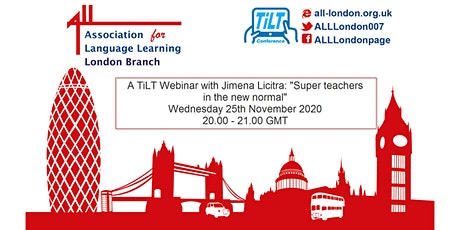 "A TiLT Webinar with Jimena Licitra: ""Super teachers in the new normal"" tickets"