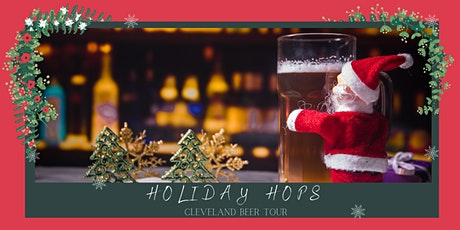 Holiday Hops - Cleveland Beer Tour tickets