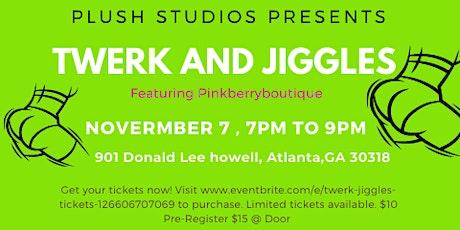 Twerk & Jiggles tickets
