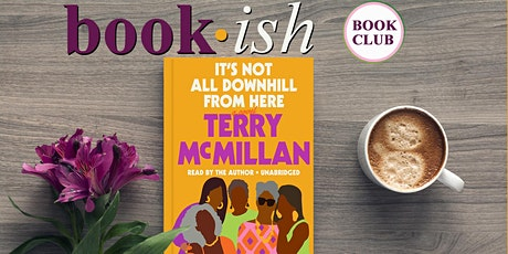 Book-ish - It's Not All Downhill From Here tickets