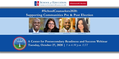 #SchoolCounselors2020: Supporting Communities Pre & Post Election tickets