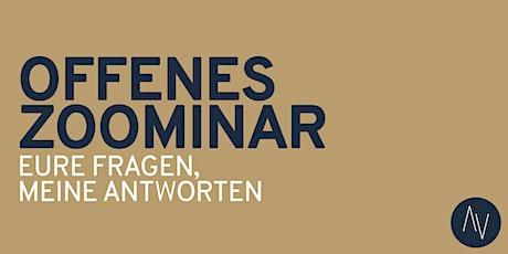 OFFENES WEBINAR - EURE FRAGEN, MEINE ANTWORTEN Tickets