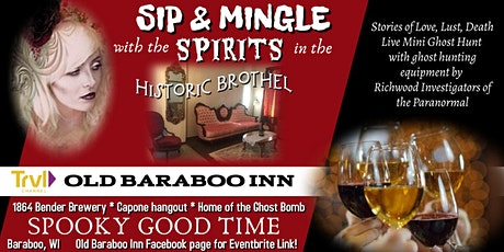 SIP & MINGLE with the SPIRITS of the OLD BARABOO INN in Historic Brothel! tickets