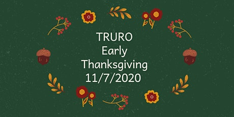 Truro Early Thanksgiving tickets
