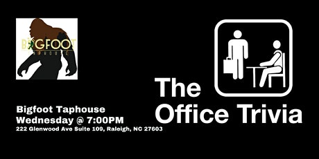The Office Trivia at Bigfoot Taphouse tickets