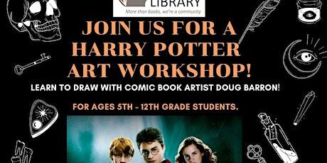 HARRY POTTER ART WORKSHOP  WITH COMIC BOOK ARTIST DOUG BARRON tickets