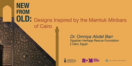 New from Old: Designs Inspired by the Mamluk Minbars of Cairo tickets