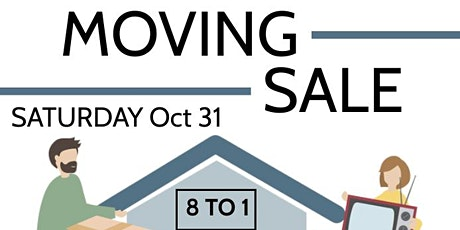Moving Sale!!  Everything Must Go!! tickets