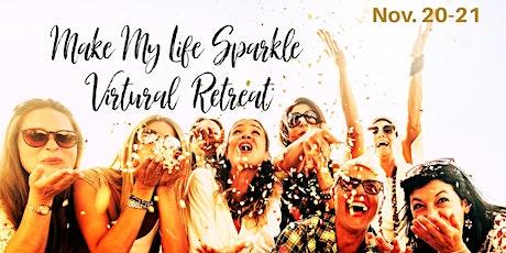 Make My Life Sparkle Virtual Retreat tickets