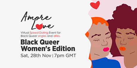 Amore Love  -  Virtual Speed Dating Event, Black Queer Women's Edition tickets