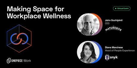 Making Space for Workplace Wellness tickets