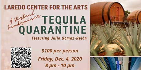 Laredo Center for the Arts Tequila Quarantine tickets