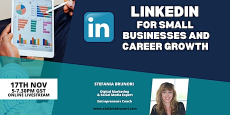 Linkedin for Small Businesses , Business Owners and Entrepreneurs tickets