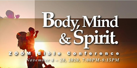 Body, Mind and Spirit  - Bible Conference billets