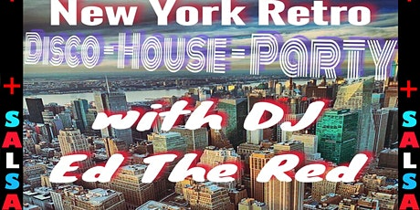 NY Retro DISCO - HOUSE - SALSA dance party! tickets